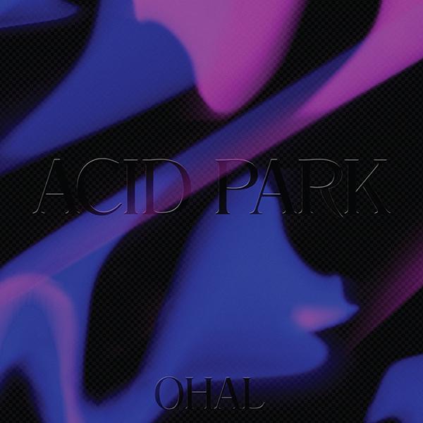 Ohal - Acid Park